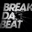 Break da Beat